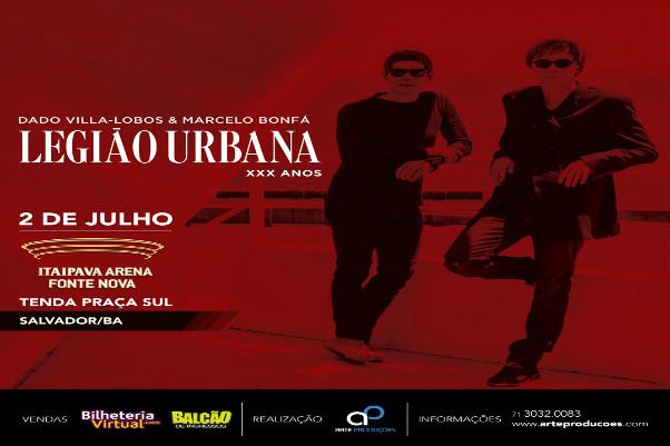 Legião Urbana neste sábado em Salvador 