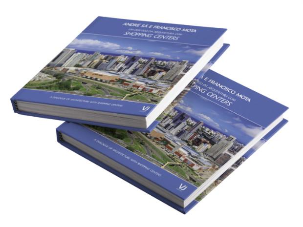 """André Sá e Francisco Mota lançam o livro """"Um Diálogo da Arquitetura com Shopping Centers"""""""